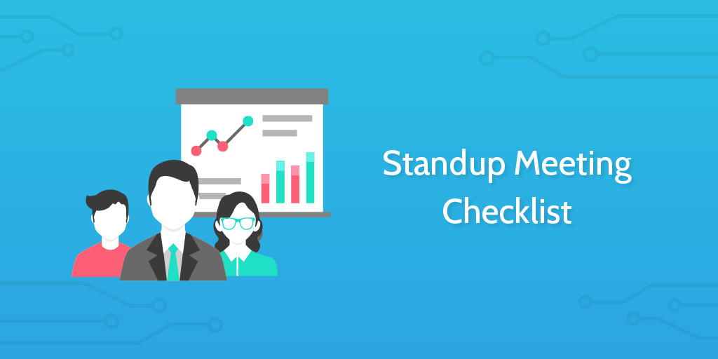 standup meeting checklist