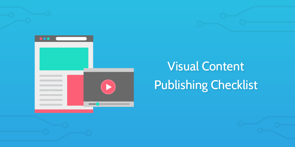 Visual Content Publishing Checklist