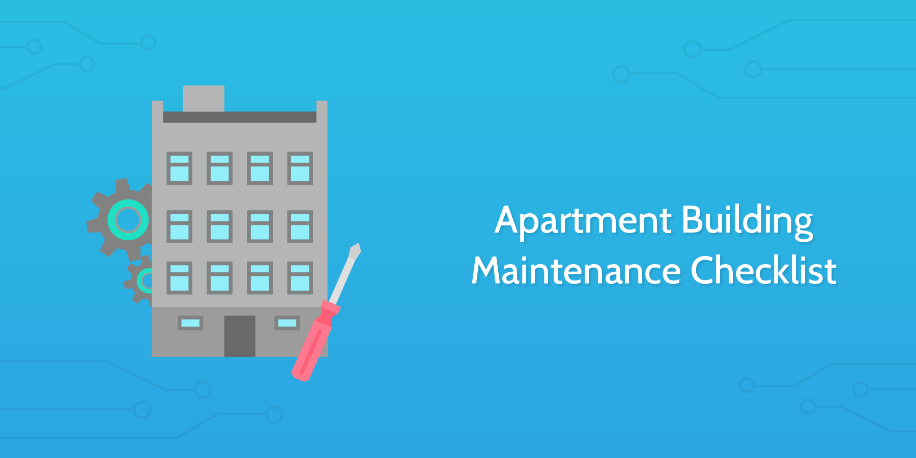 9 Property Management Checklists To Keep Your Rental