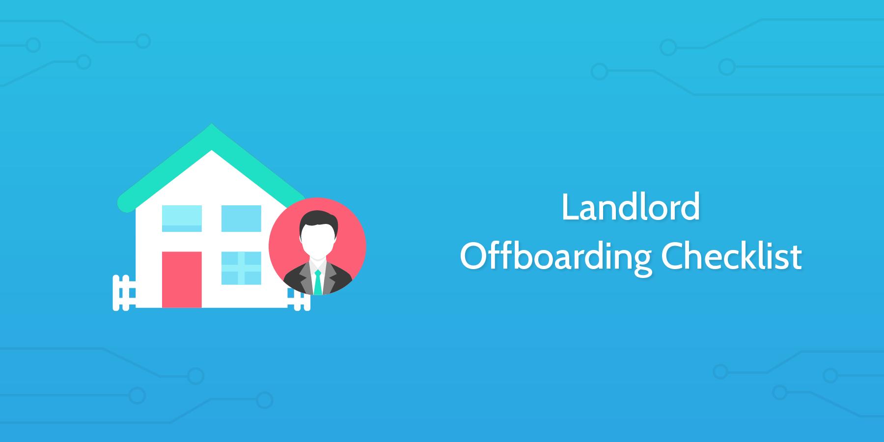 landlord offboarding checklist