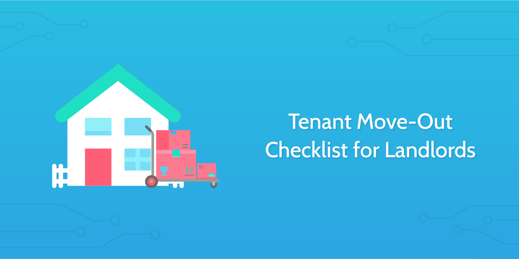 tenant move-out checklist for landlords