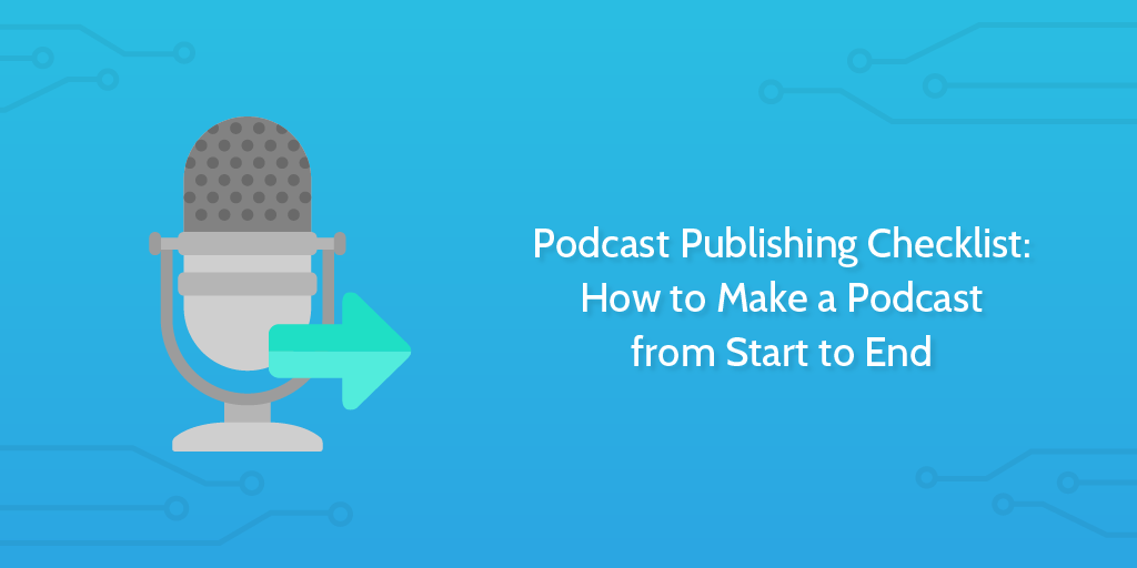 How to make a podcast with Process Street