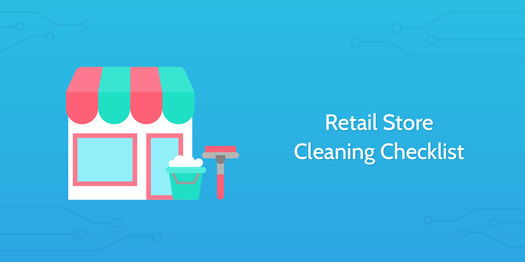 Retail Store Cleaning Checklist