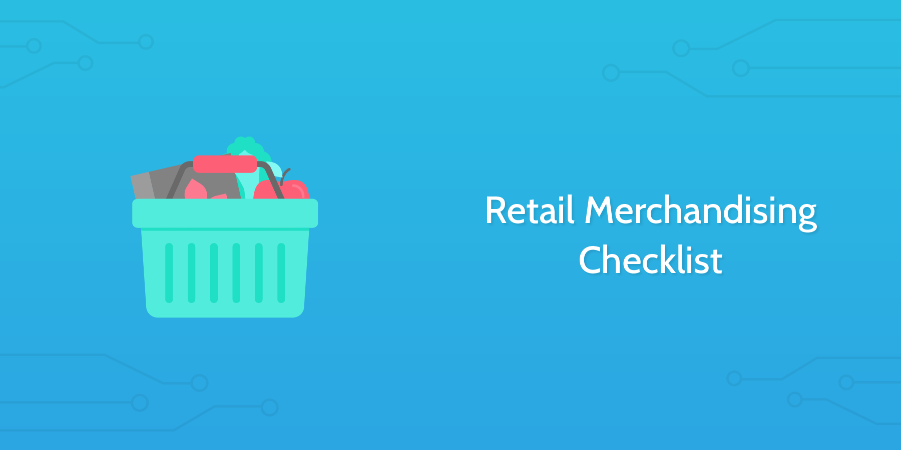 Retail Merchandising Checklist