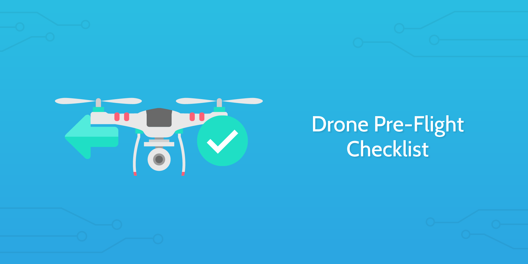 Drone Pre-Flight Checklist