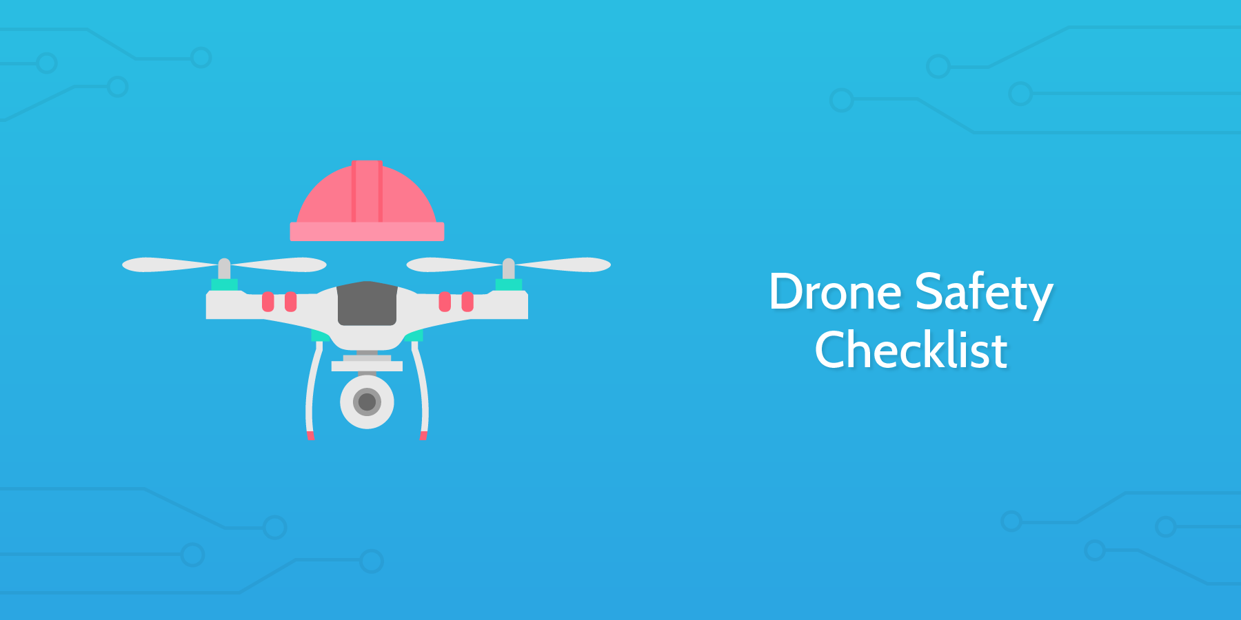 Drone Safety Checklist