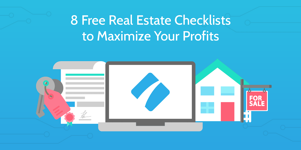 8 Free Real Estate Checklists to Maximize Your Profits | Process
