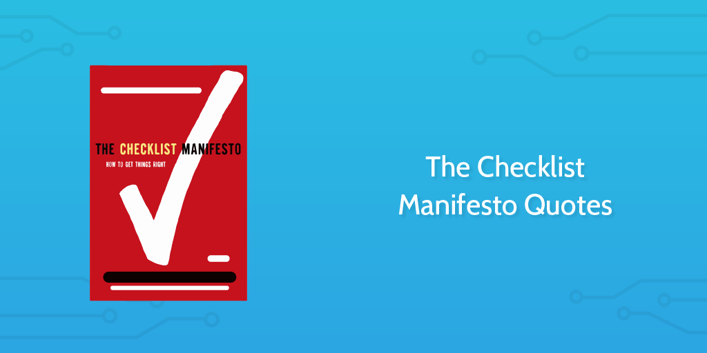 The Checklist Manifesto Quotes