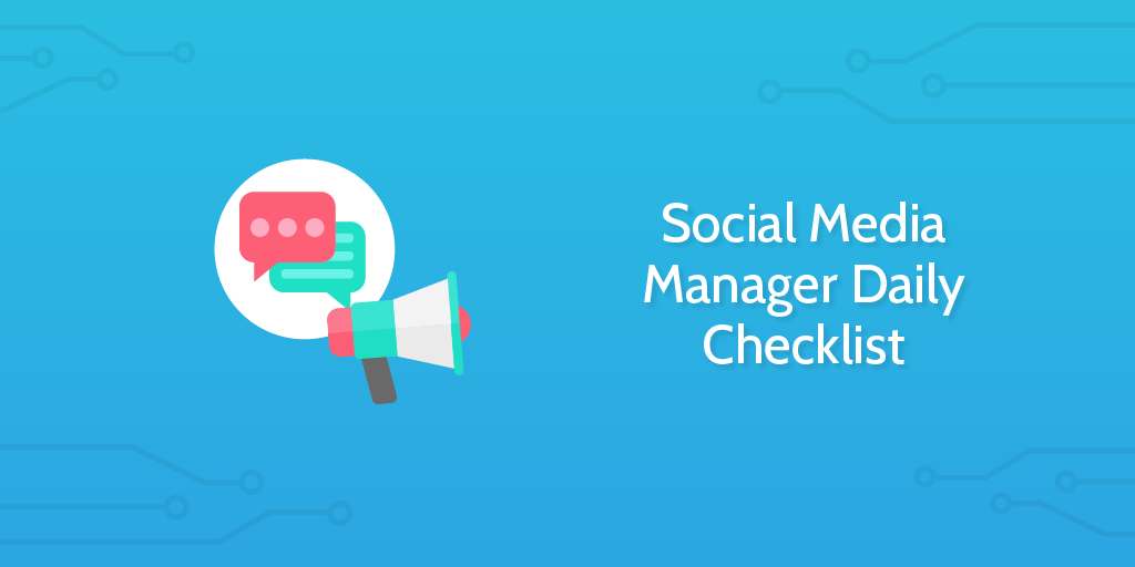Social Media Manager Daily Checklist