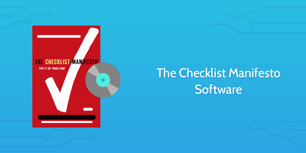 The Checklist Manifesto Software