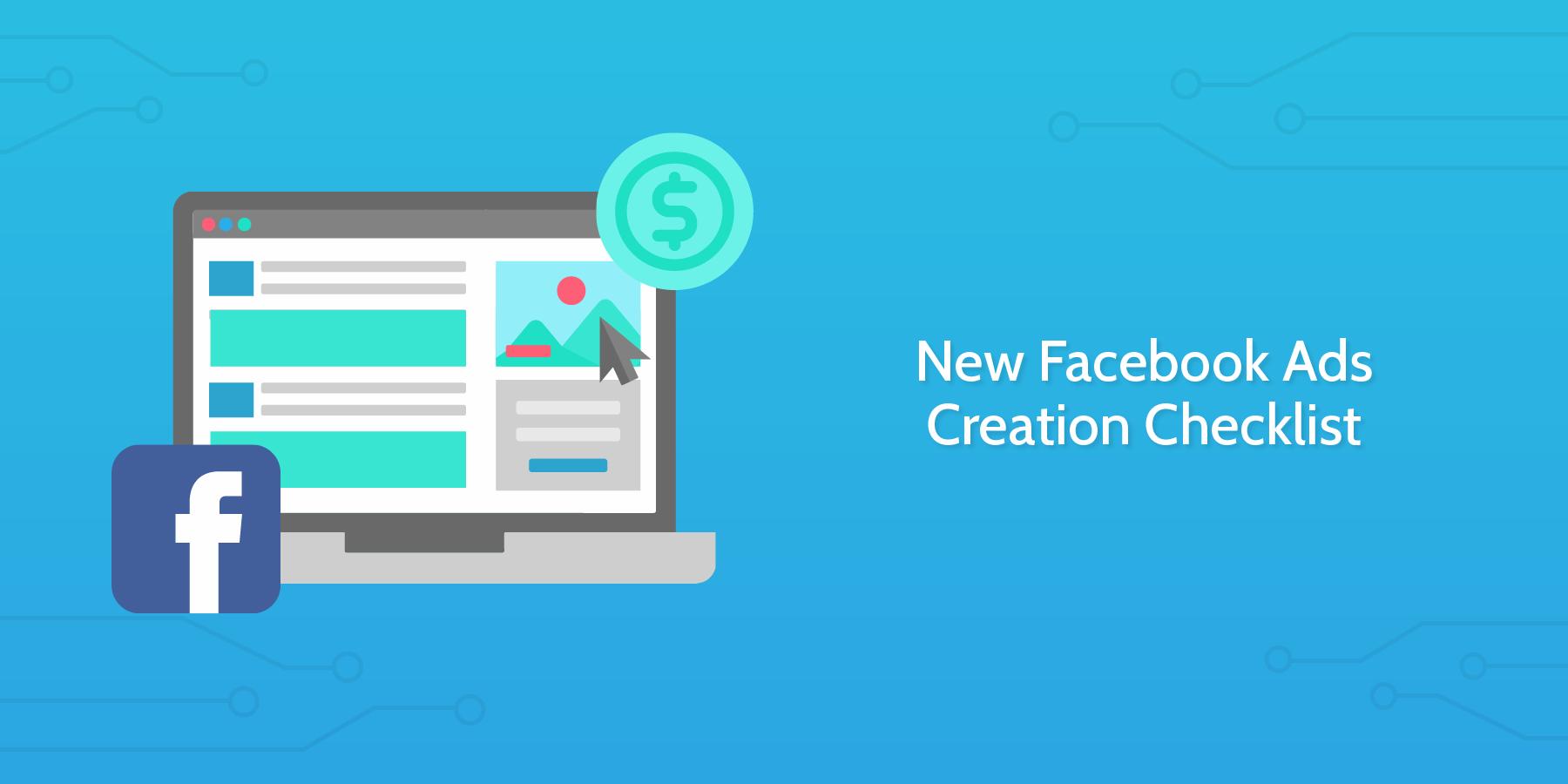 Facebook Ads Creation Checklist