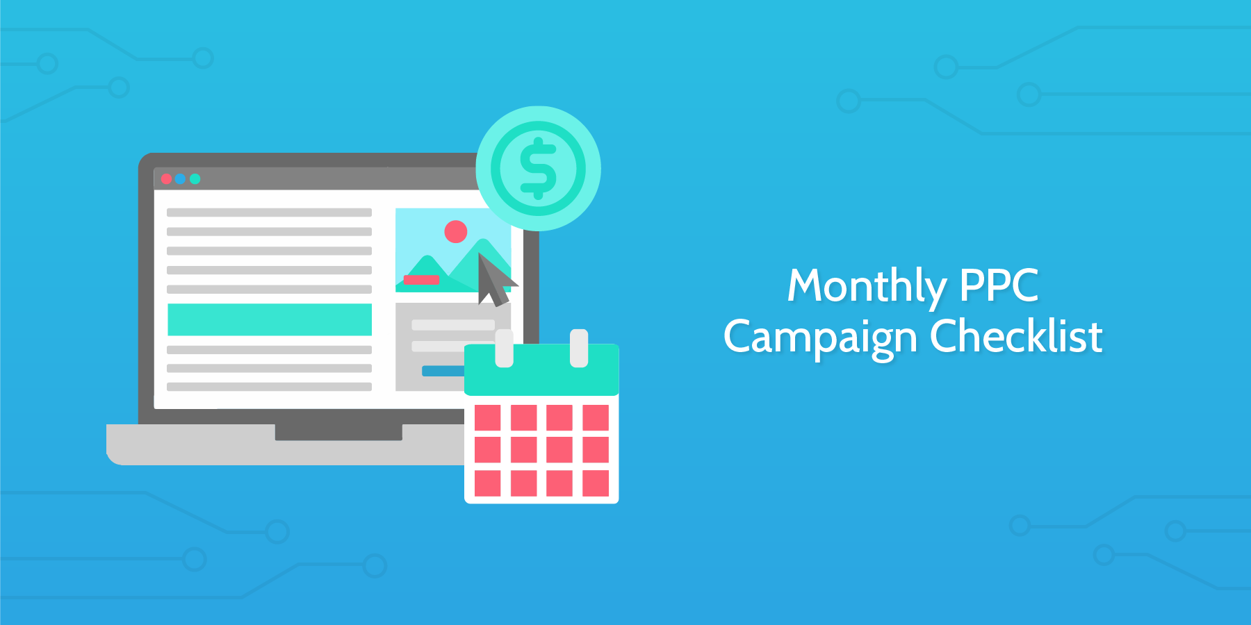 Monthly PPC Campaign Checklist
