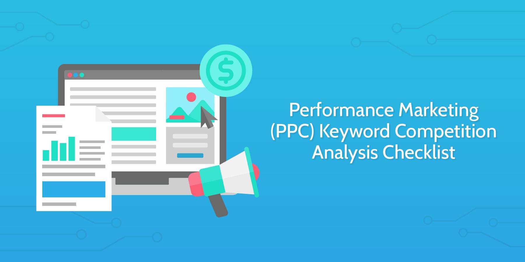 Performance Marketing Keyword Competition Analysis Checklist