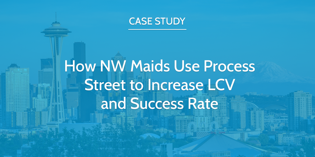 NW Maids Case Study Process Street