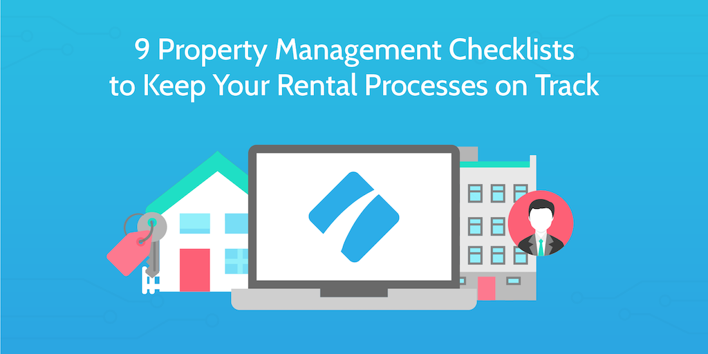 9 Property Management Checklists to Keep Your Rental Processes on