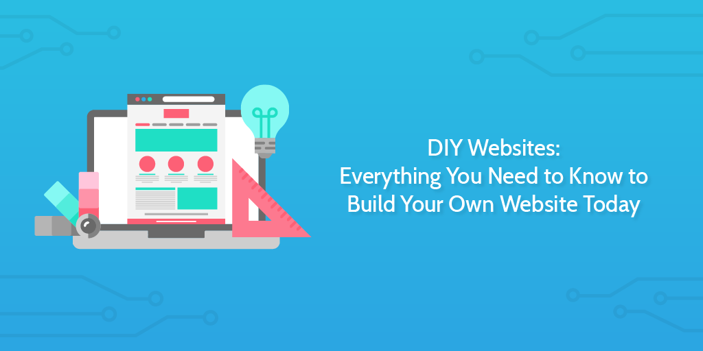 DIY Websites: Everything You Need to Know to Build Your ...