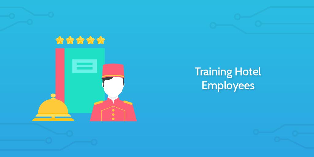 Hotel Management Training Hotel Employees