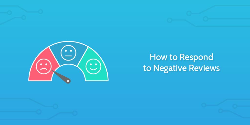 Responding to Online Negative Reviews