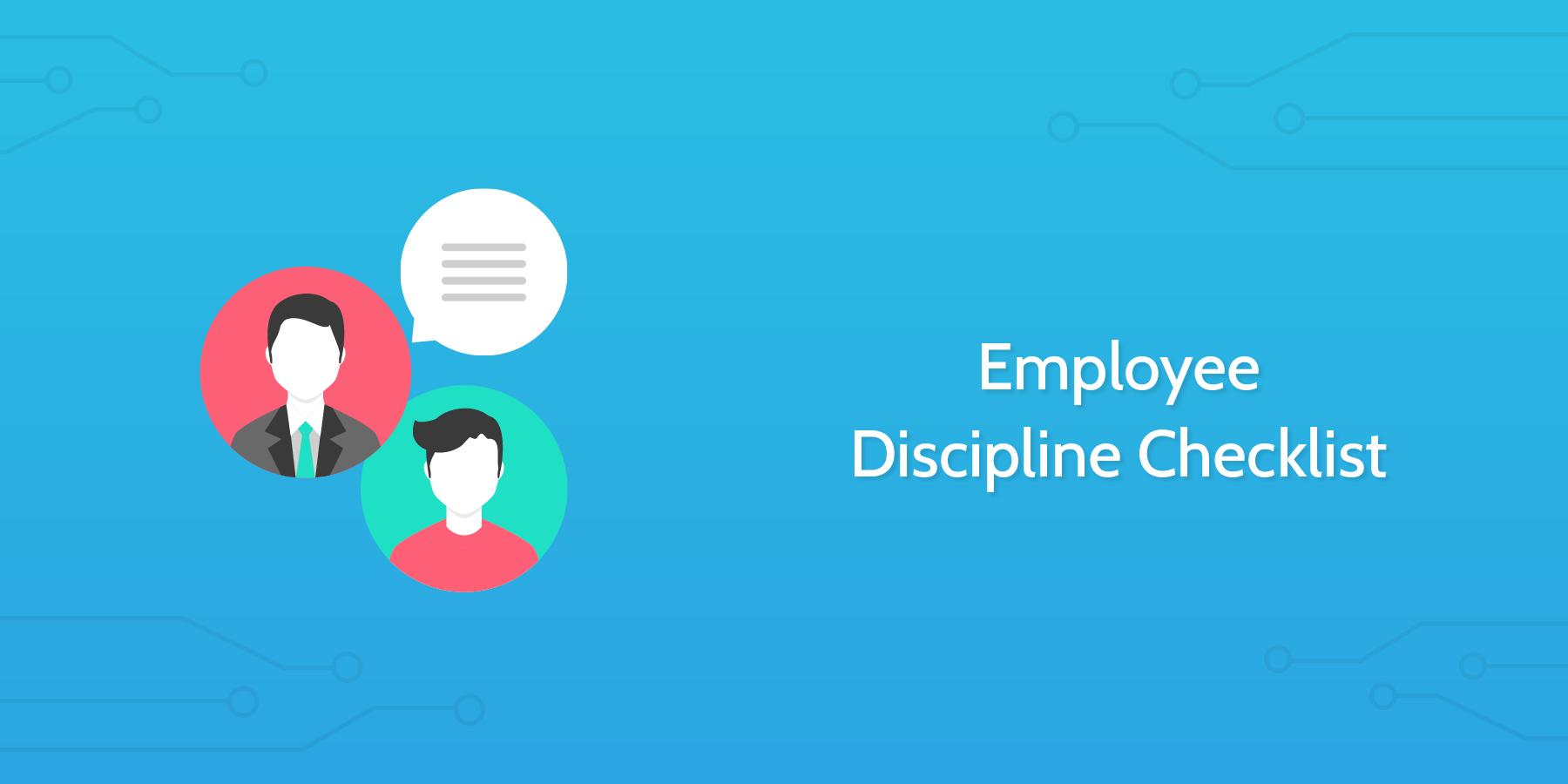 A Checklist for Employee Discipline