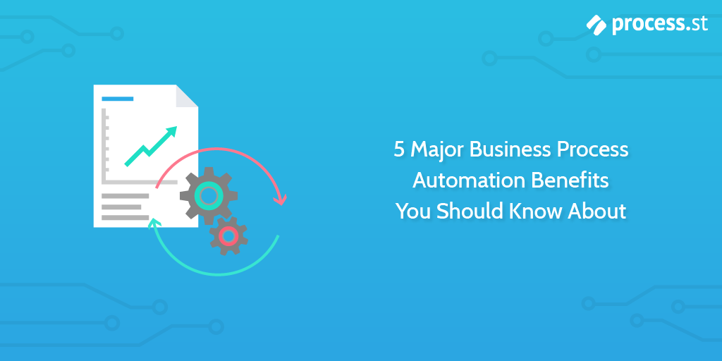 business process automation benefits