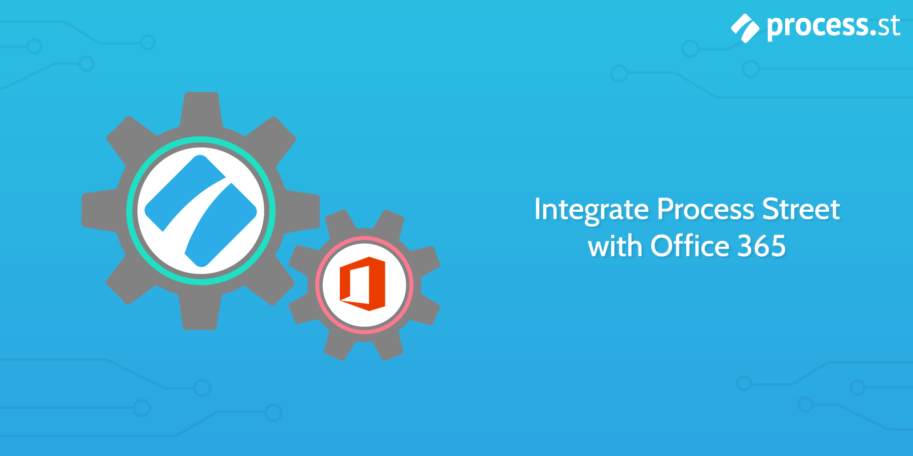 Integrate Process Street With Office 365
