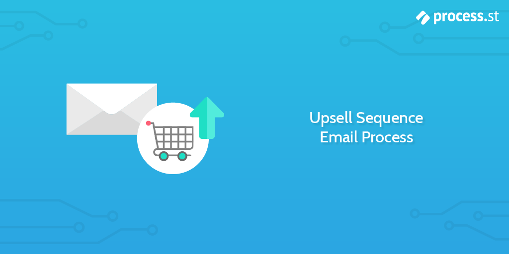 follow up email - upsell sequence