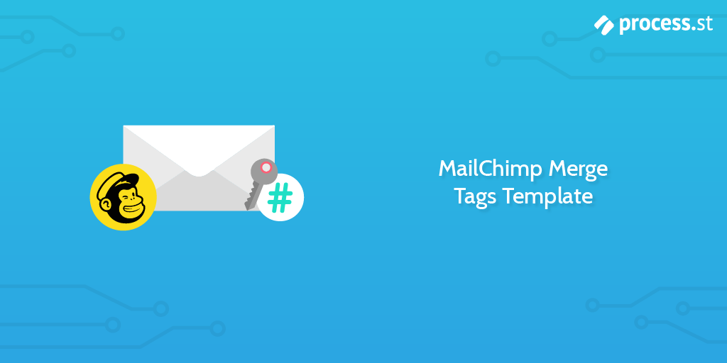 MailChimp Merge Tags Template