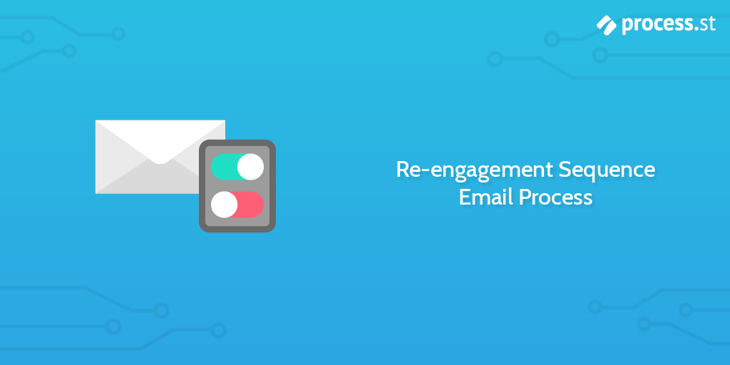 Re-engagement Sequence Email Process