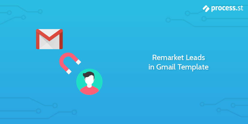 Remarket Leads in Gmail Template