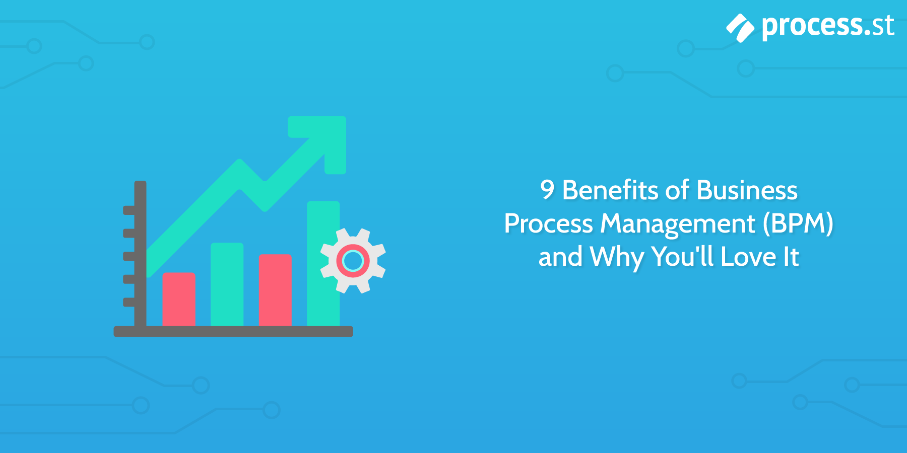 benefits of bpm business process management