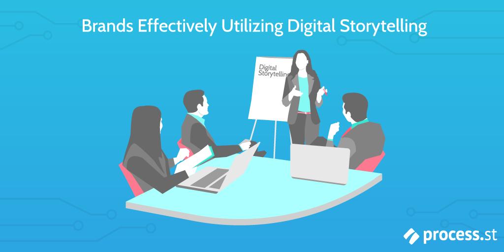 Brands Using Digital Storytelling