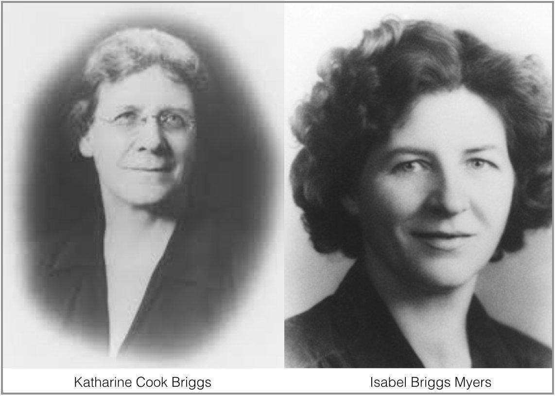 Isabel Briggs Myers Katharine Cook Briggs