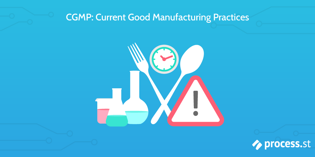 cgmp current good manufacturing practices