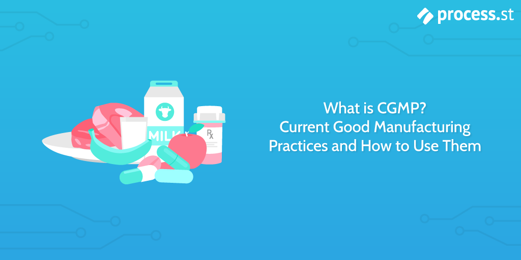 What Is Cgmp Current Good Manufacturing Practices And How