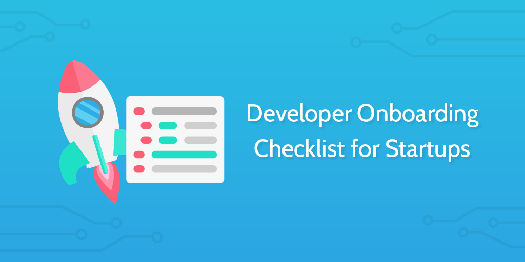 Developer Onboarding Checklist for Startups