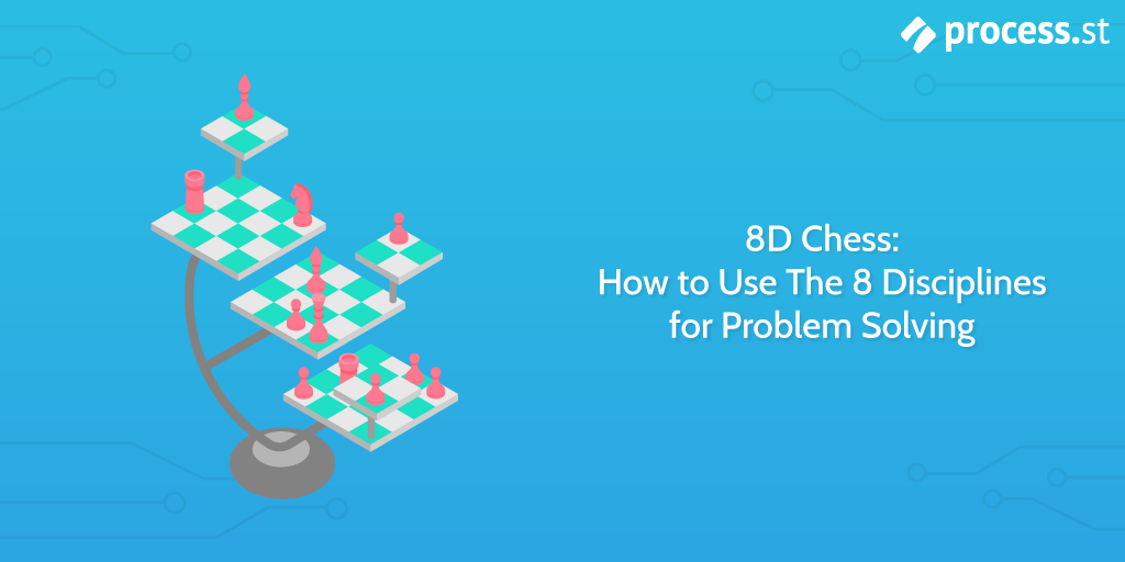 8D-Chess-How-to-Use-The-8-Disciplines-for-Problem-Solving