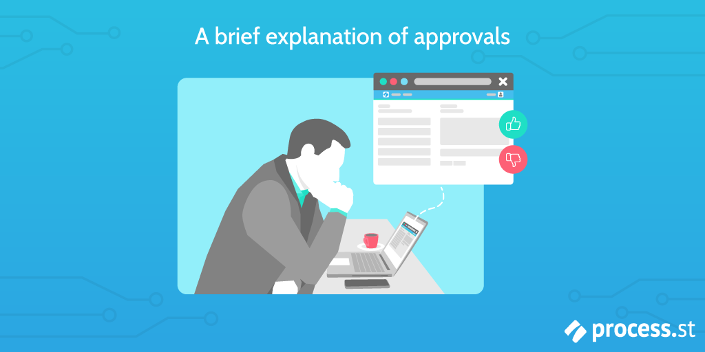 Approvals explained
