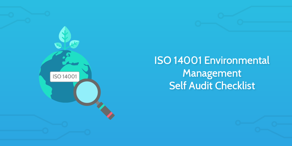 Audit Procedures - ISO 4001 Environmental Management Self Audit Checklist