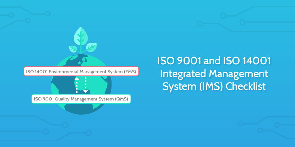 Audit Procedures - ISO 9001 and ISO 14001 Integrated Management System (IMS) Checklist