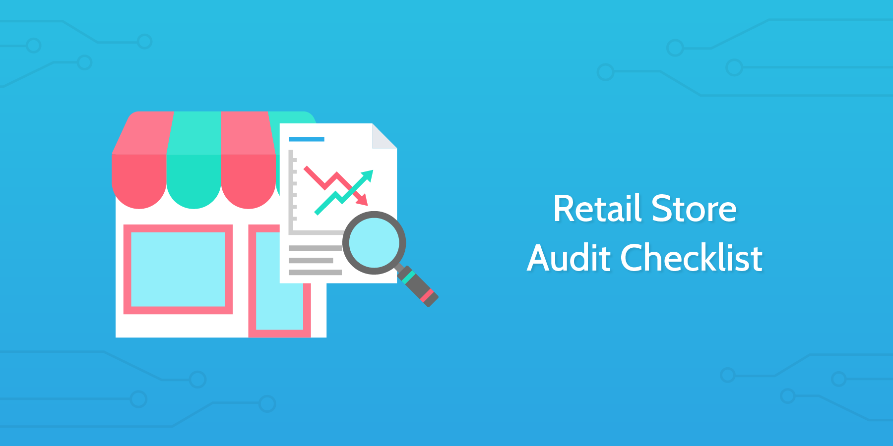 Audit Procedures - Retail Store Audit Checklist