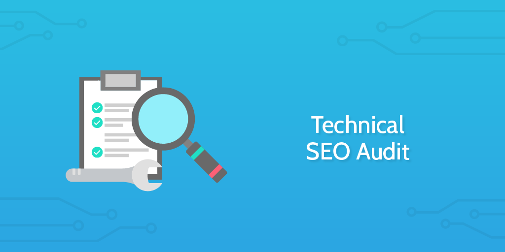 Audit Procedures - Technical SEO Audit