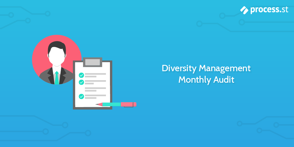 Audit Procedures - Diversity Management Monthly Audit