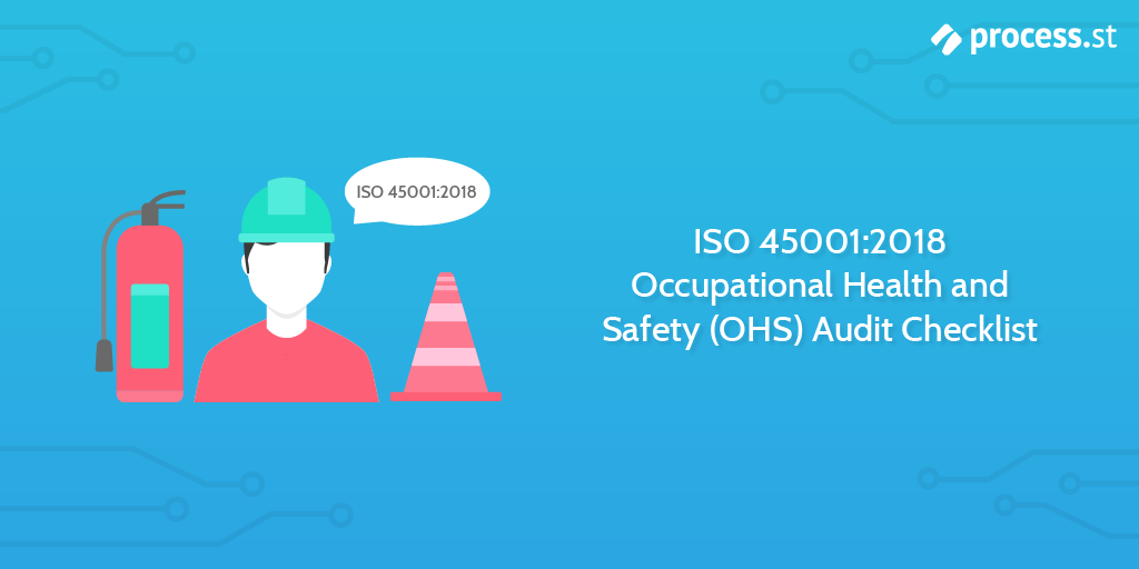 Audit procedures - ISO 45001:2018 Occupational Health and Safety (OHS) Audit Checklist