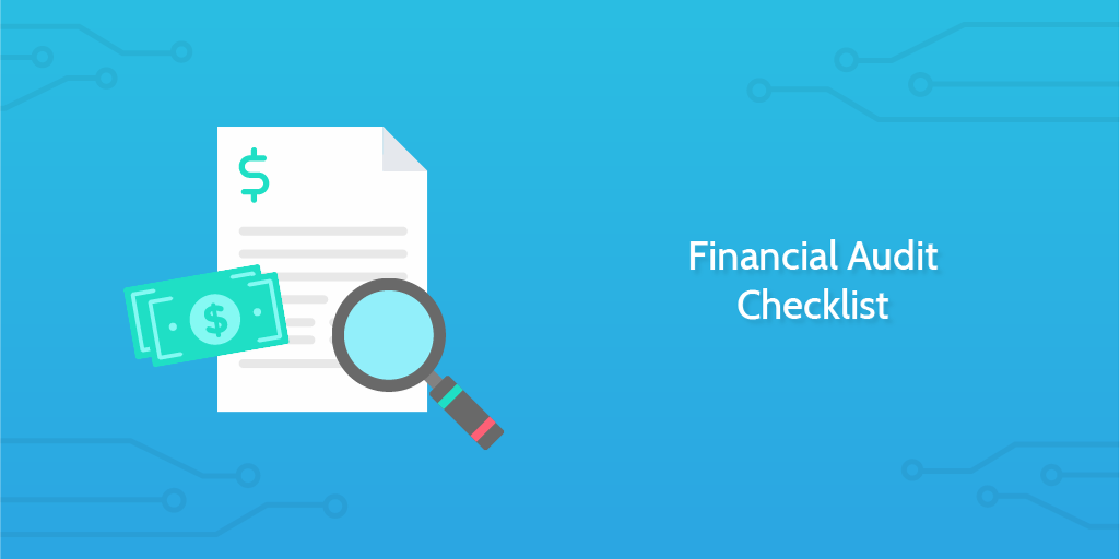 Fiancial Audit - Financial Audit Checklist