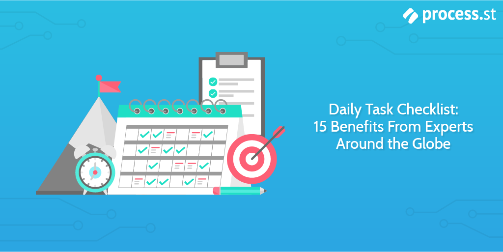 Daily Task Checklist 15 Benefits From Experts Around the Globe