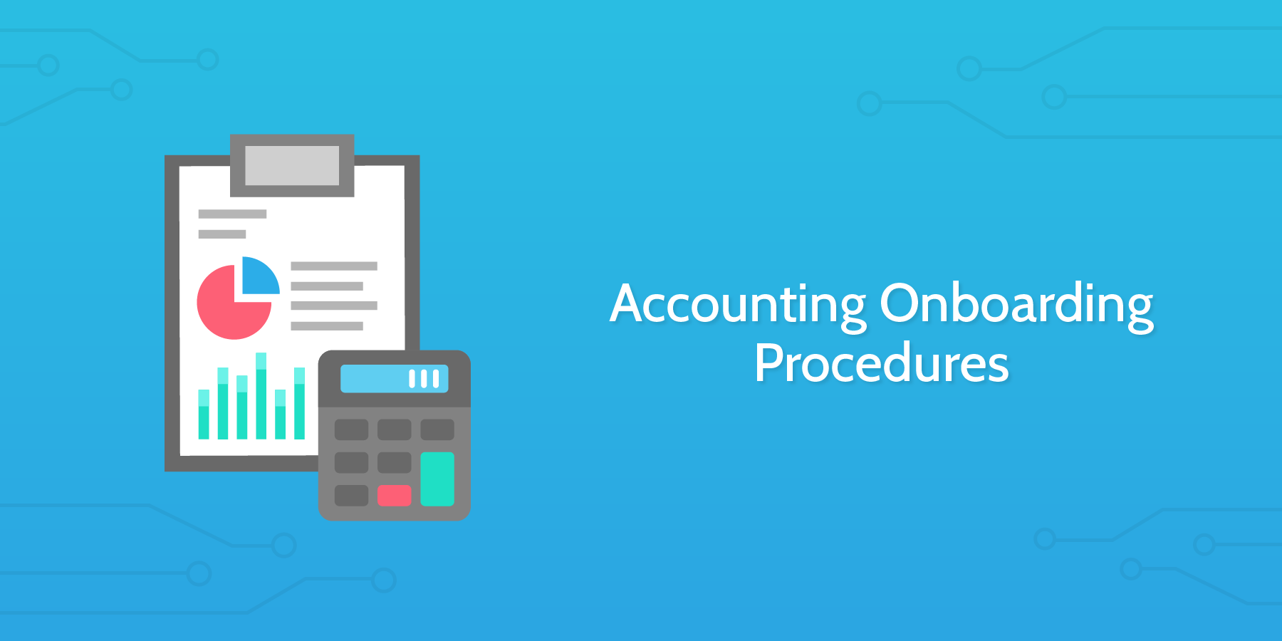 New Hire Checklist - Accounting Onboarding Procedures