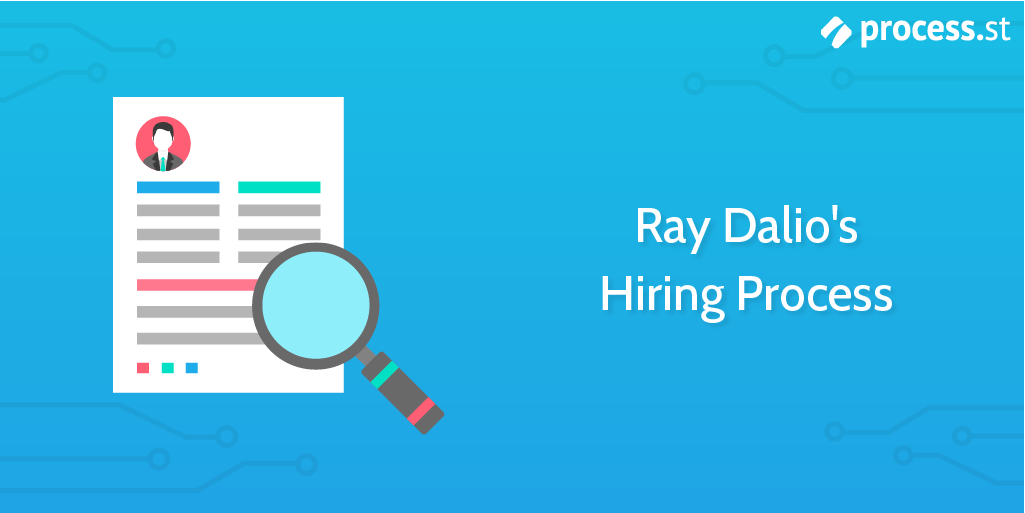 New hire checklist - Ray Dalio's hiring process