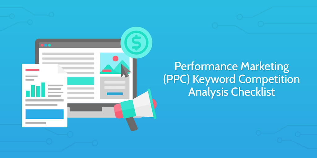 Performance Marketing Keyword Competition Analysis Checklist