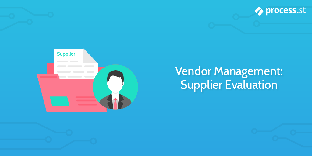 Vendor Management: Supplier Evaluation