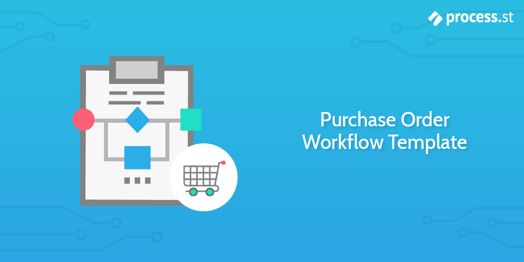Purchase Order Workflow Template
